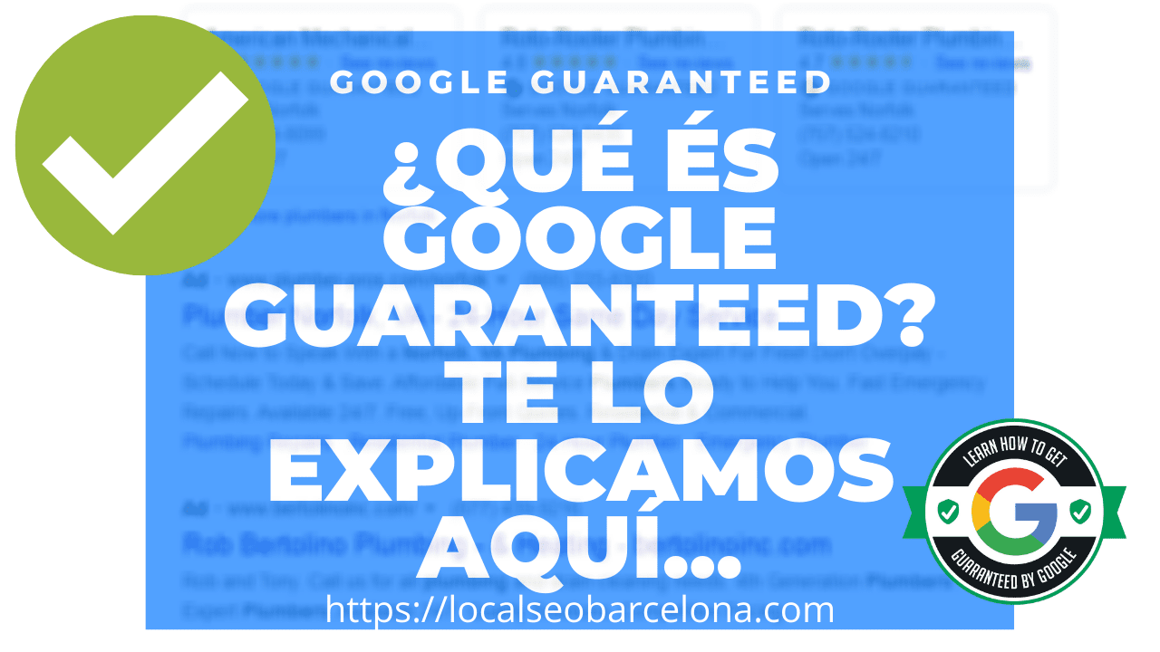 ¿Que és Google Guaranteed?